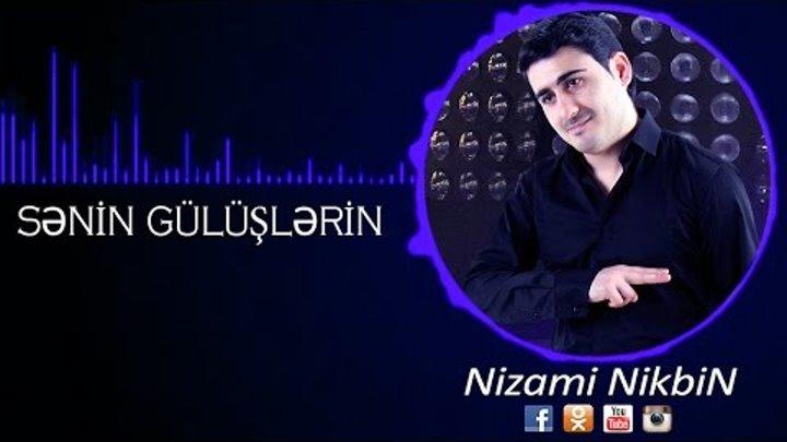 Nizami Nikbin Senin Guluslerin Soz Mikayil Musfiq Yeni Sen Azeri Mahni Toy 2015