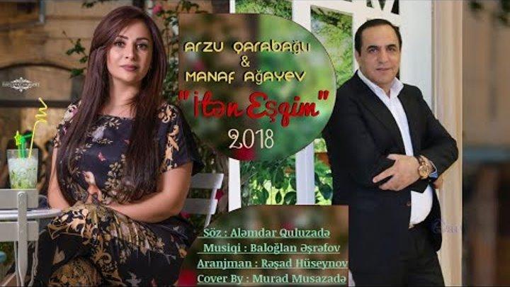 Arzu Qarabagli Manaf Agayev Itən Esqim 2018 Exclusive