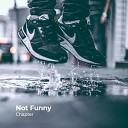 Chapter - Not Funny