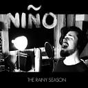 Nin o - The Rainy Season