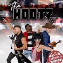 The Hootz - Made in America