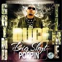 Duce - Big Shyt Poppin Radio Edit