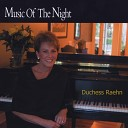 Duchess Raehn - Music of the Night
