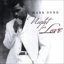 Mark Dunn - Worth The Wait