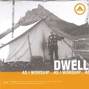 Dwell Ministries - Land of the Free