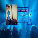Dj Tolunay - Hypeer Remix Super Dance Best Club 2019