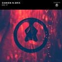 Damien N Drix - Do It Original Mix