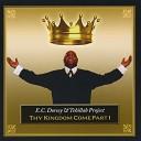 EC Dorsey Tehillah Project - The Kingdom Has Come