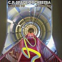 C P Space Orchestra - Molitor Home
