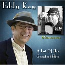 Eddy Kay - I Want to Go Home