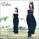 Eden - Time To Say Goodbye