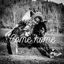 Kalma feat Tizo Dee - Come Home