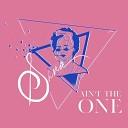 Sana - Ain t the One