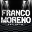 Franco Moreno - Si tu me si frate