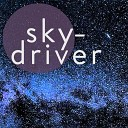 Skydriver - My Head and My Heart