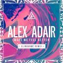 Alex Adair - Make Me Feel Better (Klingande Club Remix) (DEEP ONE radio edit) - http://vk.com/deep1radio