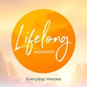 Lifelong Worship - See You Again