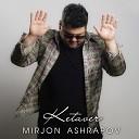 Mirjon Ashrapov - Ketaver