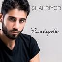 Shahriyor - Zubayda