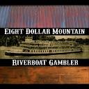 Eight Dollar Mountain - 35 Miles