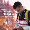Junior De La J - Ausencia