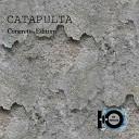 Catapulta - Not to Be