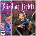 The Drunken Fiddler - Blinding Lights