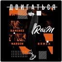 Raim - Двигаться Ramirez x Nardin Radio Edit