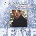 Mike Eldred - Baby It s Cold Outside I ve Got My Love To Keep Me Warm featuri