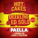 Deekline Ed Solo - Paella Original Mix