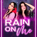 Hitomi Flor feat Miree - Rain On Me Lady Gaga Ariana Grande Cover en Espa ol