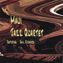 Maui Jazz Quartet - Ciao Bella