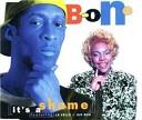 B ONE - It s A Shame New York Club Mi