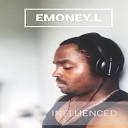 Emoney L feat Ronny d - U Can t Change Me feat Ronny d