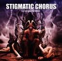 Stigmatic Chorus - Подиум зла