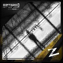 Eztereo - Let You Down In The Garage Mix