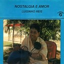 Luisinho Reis - Candida