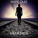 Hype Duo - Memories