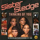 Sister Sledge - Have Love Will Travel