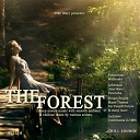 The Forest Chill Lounge, Vol. 5 (Deep Moods Music with Smooth Ambient & Chillout Tunes)