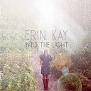 Erin Kay - Let You Down
