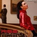 Rise - Waiting Shane D Remix