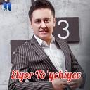 Elyor To ychiyev - Otam