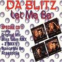 Da Blitz - Let Me Be Let Me Be original mix