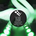 DJ Ogi - Strobo Fear The Priest Remix