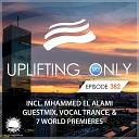 Matthias Bishop - City of Angels UpOnly 382 Mhammed El Alami Remix Mix Cut