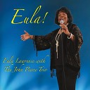 Eula Lawrence The John Pierce Trio - I m Glad There Is You