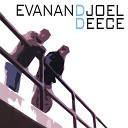Evan And Joel - Days