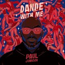 Paul Johnson - Dance With Me Thank God It s Tal s Mix