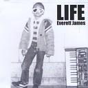 Everett James - All in My Head